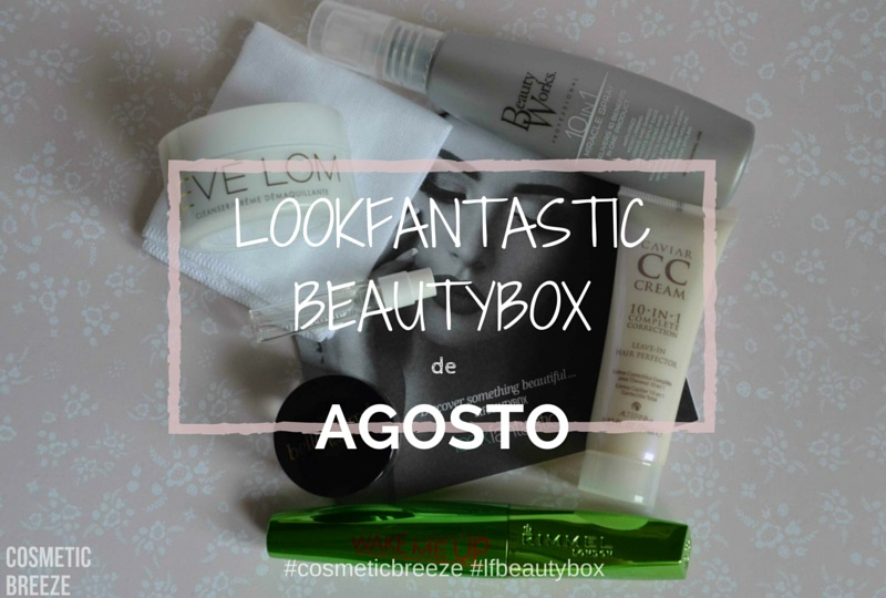LOOKFANTASTIC Agosto 2015