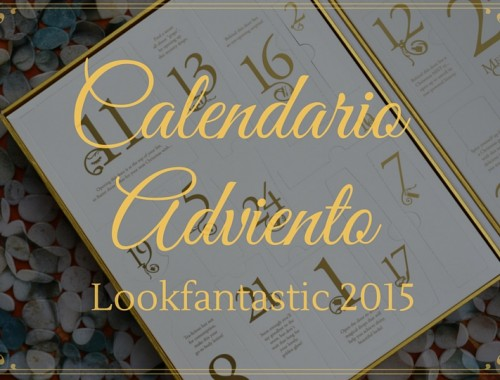 CALENDARIO DE ADVIENTO DE LOOKFANTASTIC 2015 Portada