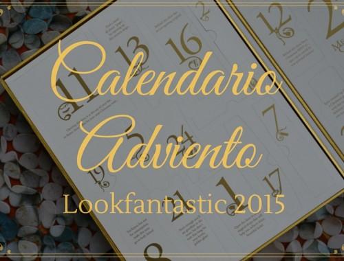 CALENDARIO DE ADVIENTO DE LOOKFANTASTIC 2015 Portada