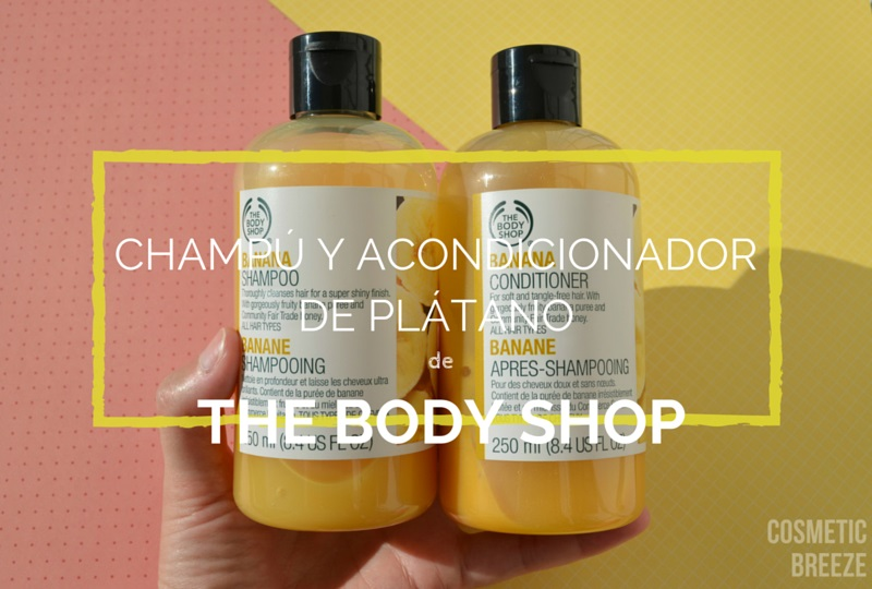 THE BODY SHOP CHAMPÚ Y ACONDICIONADOR DE PLÁTANO