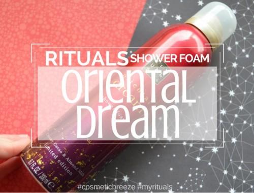 Rituals Shower Foam Oriental Dream