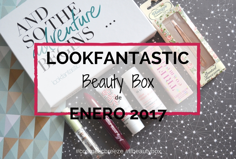 Lookfantastic Beauty Box de Enero 2017- Portada