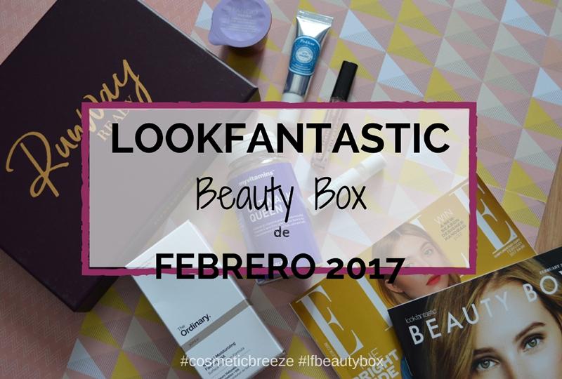 Lookfantastic Beauty Box de Enero 2017- RunWay