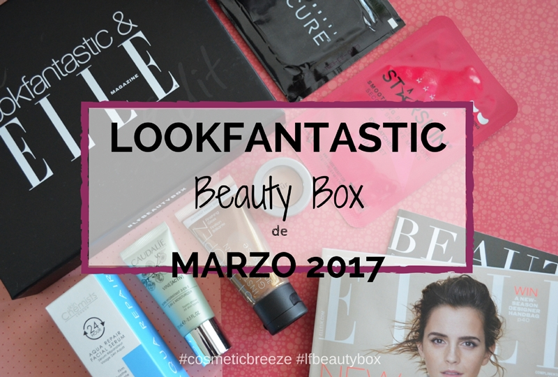 Lookfantastic Beauty Box de Marzo 2017- Portada