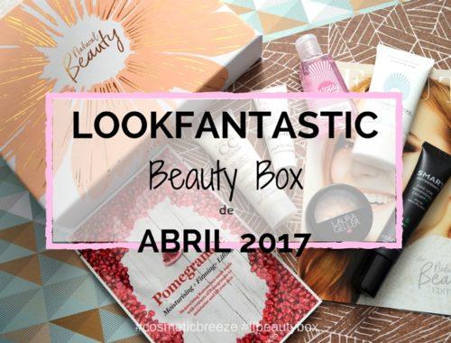Lookfantastic Beauty Box de Abril 2017- Portada