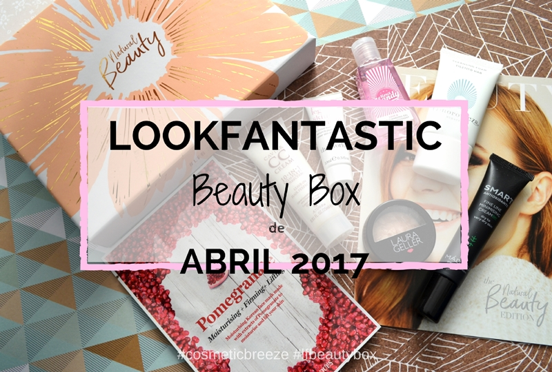 Lookfantastic Beauty Box de Abril 2017- Portada