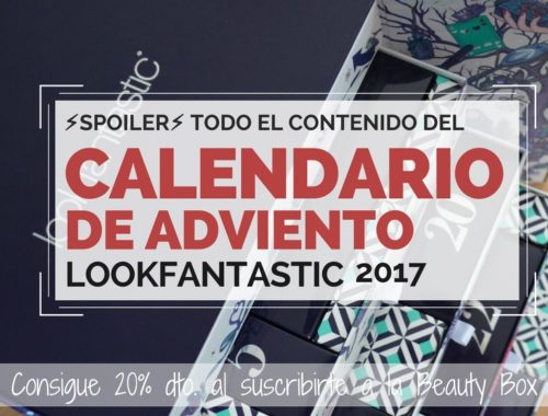 Post del Contenido del calendario de adviento lookfantastic 2017
