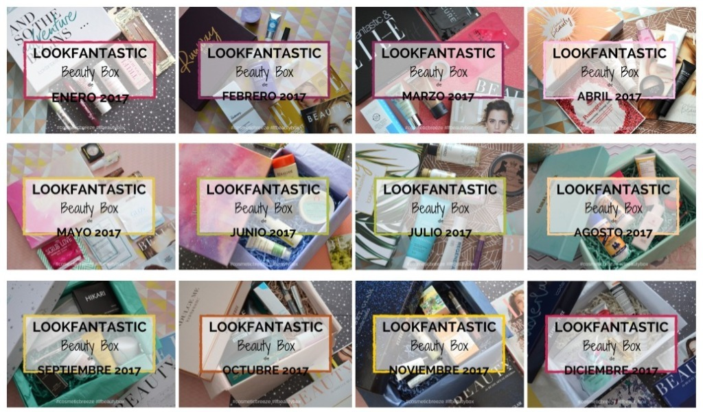 Resumen Anual Lookfantastic Beauty Boxes 2017 - 12 meses