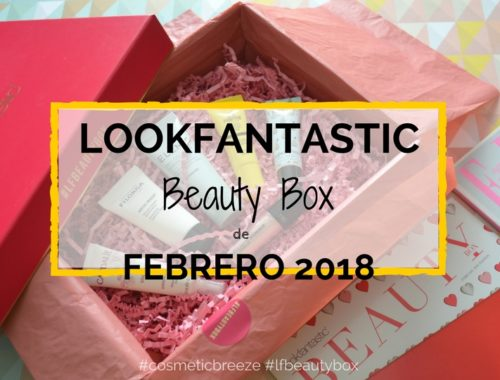 Lookfantastic Beauty Box Febrero 2018 - Beauty rendezvous Portada