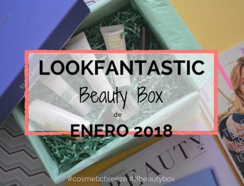 Lookfantastic Beauty Box de Enero 2018 - Beauty Forward