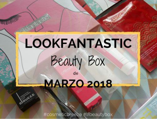 Lookfantastic Beauty Box de Marzo 2018 - Beauty Empowered