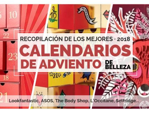 Calendarios de Adviento de Belleza 2018 - Beauty Advent Calendars 2018