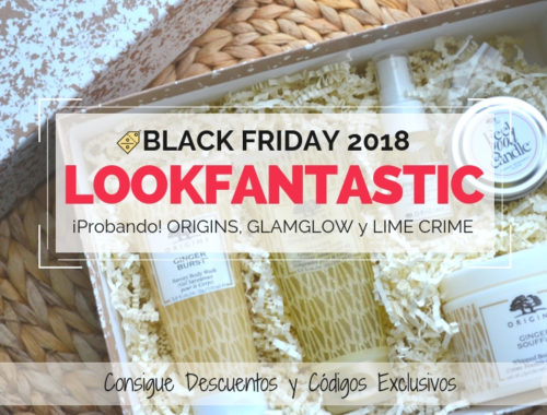 Black Friday 2018 en LOOKFANTASTIC (1)