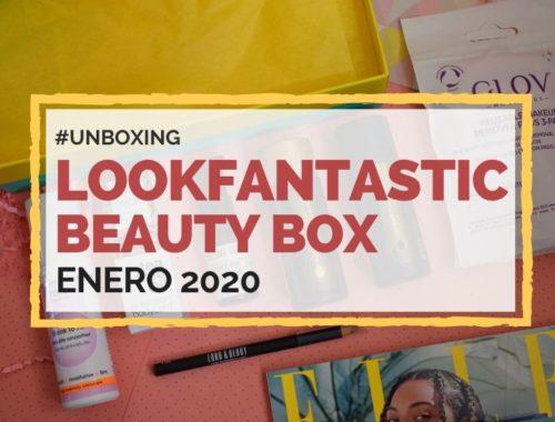 Lookfantastic Beauty Box de Enero 2020 Portada Post Blog