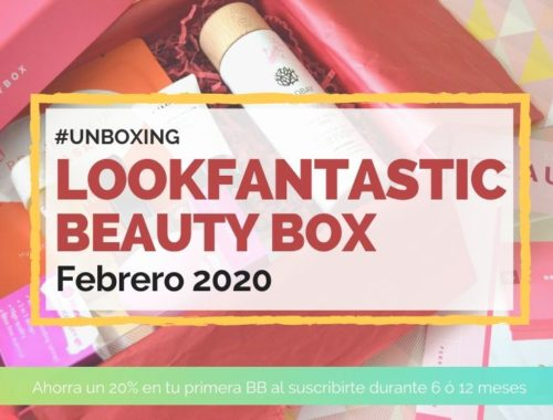Lookfantastic Beauty Box de Febrero 2020
