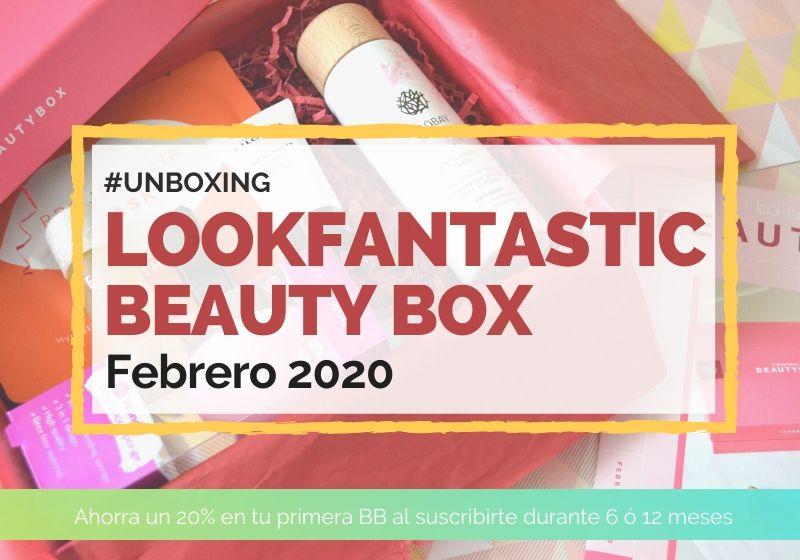 Lookfantastic Beauty Box de Febrero 2020