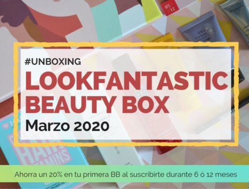 Lookfantastic Beauty Box de Marzo 2020 - Portada Post
