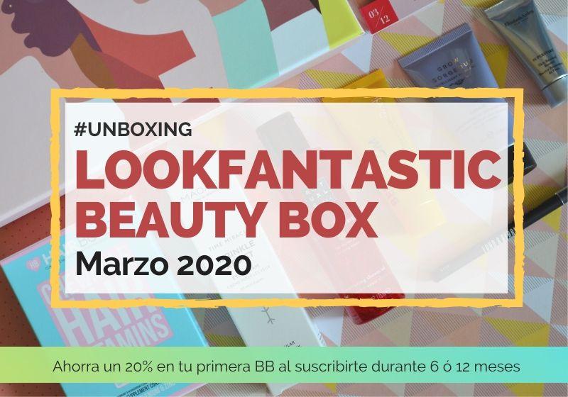 Lookfantastic Beauty Box de Marzo 2020 - Portada Post
