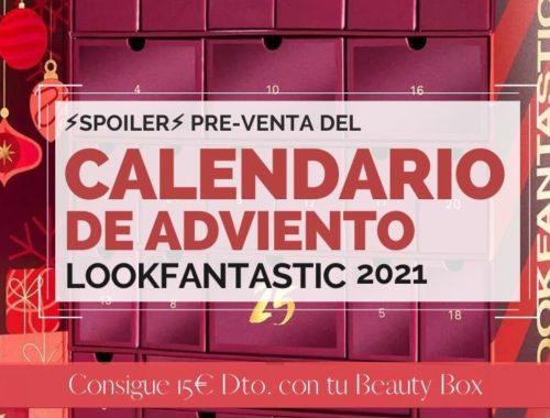 Pre-Venta Calendario de Adviento de Lookfantastic 2021 - Full Spoiler